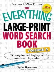 THE EVERYTHING LARGE-PRINT WORD SEARCH BOOK, VOLUME VI - Timmerman Charles