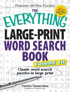 THE EVERYTHING LARGE-PRINT WORD SEARCH BOOK, VOLUME VII - Timmerman Charles