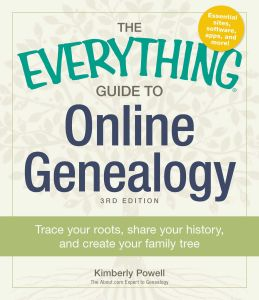 THE EVERYTHING GUIDE TO ONLINE GENEALOGY - Powell Kimberly