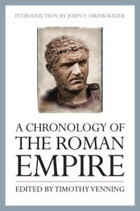 A CHRONOLOGY OF THE ROMAN EMPIRE - Venning Timothy