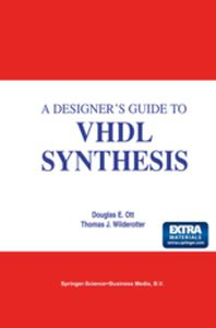 A DESIGNER'S GUIDE TO VHDL SYNTHESIS -  Ott