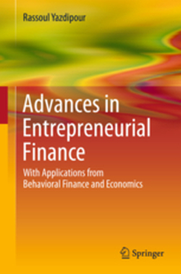 ADVANCES IN ENTREPRENEURIAL FINANCE - Rassoul Yazdipour