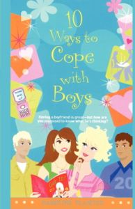 10 WAYS TO COPE WITH BOYS - Plaisted Caroline