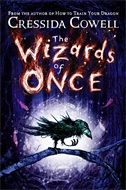 WIZARDS OF ONCE - Cressida Cowell