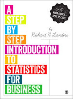 A STEPBYSTEP INTRODUCTION TO STATISTICS FOR BUSINESS - N. Landers Richard