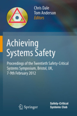 ACHIEVING SYSTEMS SAFETY -  Dale