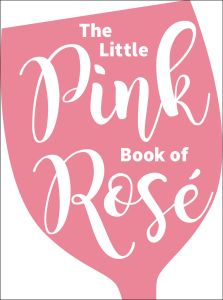 THE LITTLE PINK BOOK OF ROSÃ:©: - Mcmeel Publishing Andrews