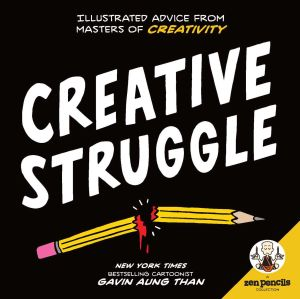 ZEN PENCILS--CREATIVE STRUGGLE - Aung Than Gavin