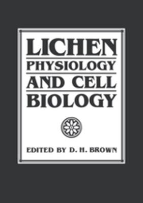 LICHEN PHYSIOLOGY AND CELL BIOLOGY -  Brown