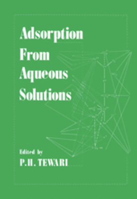 ADSORPTION FROM AQUEOUS SOLUTIONS -  Tewari