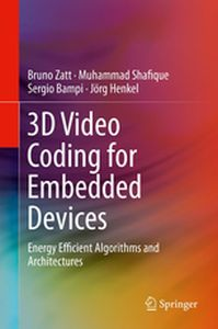 3D VIDEO CODING FOR EMBEDDED DEVICES -  Zatt