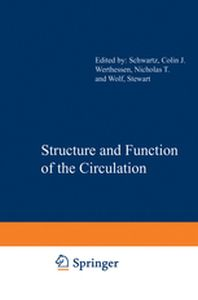 STRUCTURE AND FUNCTION OF THE CIRCULATION -  Schwartz