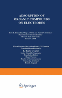 ADSORPTION OF ORGANIC COMPOUNDS ON ELECTRODES -  Damaskin