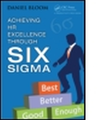 ACHIEVING HR EXCELLENCE THROUGH SIX SIGMA - Bloom Daniel