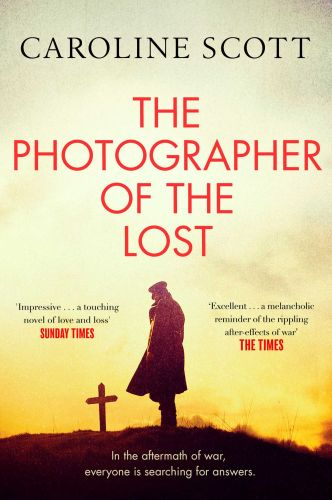 THE PHOTOGRAPHER OF THE LOST - Scott Caroline