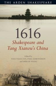 1616: SHAKESPEARE AND TANG XIANZU'S CHINA - Yuan Tan Tian