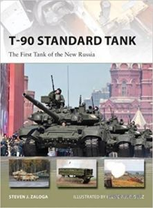NVG T-90 STANDARD TANK: THE FIRST TANK OF THE NEW RUSSIA - J. Zaloga Steven