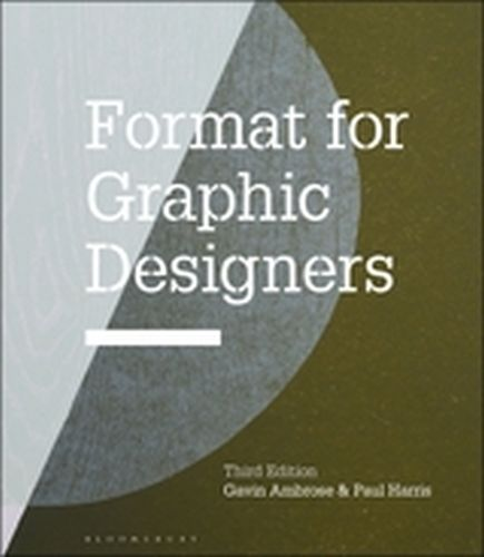 FORMAT FOR GRAPHIC DESIGNERS - Ambrose Gavin