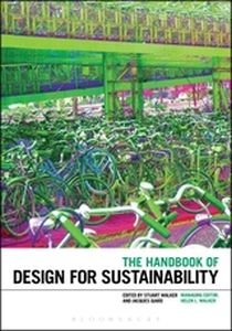 THE HANDBOOK OF DESIGN FOR SUSTAINABILITY - Walker Stuart
