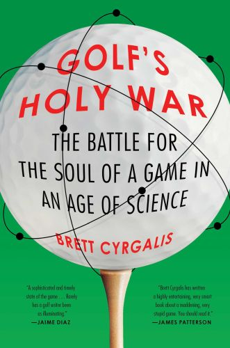 GOLF'S HOLY WAR - Cyrgalis Brett
