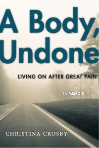 A BODY, UNDONE - Crosby Christina