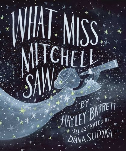 WHAT MISS MITCHELL SAW - Barrett Hayley