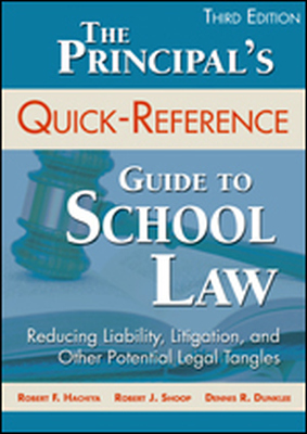 THE PRINCIPALS QUICKREFERENCE GUIDE TO SCHOOL LAW - F. Hachiya Robert