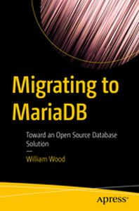MIGRATING TO MARIADB -  Wood