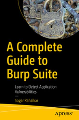 A COMPLETE GUIDE TO BURP SUITE -  Rahalkar