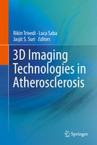 3D IMAGING TECHNOLOGIES IN ATHEROSCLEROSIS -  Trivedi