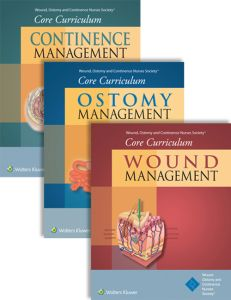 WOUND OSTOMY AND CONTINENCE NURSES SOCIETY CORE CURRICULUM PACKAGE: WOUND MANA