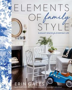 ELEMENTS OF FAMILY STYLE - Gates Erin