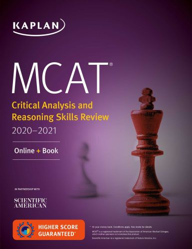 MCAT CRITICAL ANALYSIS AND REASONING SKILLS REVIEW 2020-2021