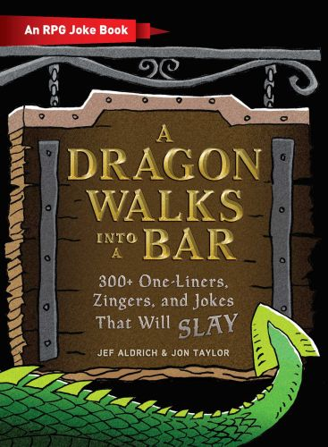 A DRAGON WALKS INTO A BAR - Aldrich Jef