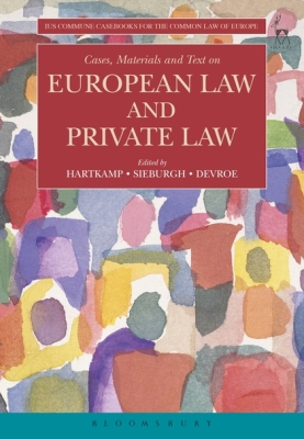 CASES, MATERIALS AND TEXT ON EUROPEAN LAW AND PRIVATE LAW - Droshout Dimitri
