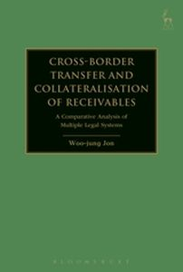 CROSS-BORDER TRANSFER AND COLLATERALISATION OF RECEIVABLES - Jon Woo-Jung