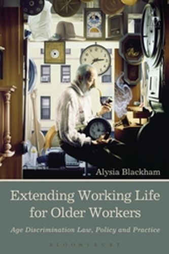 EXTENDING WORKING LIFE FOR OLDER WORKERS - Blackham Alysia