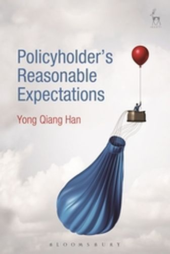 POLICYHOLDER'S REASONABLE EXPECTATIONS - Qiang Han Yong