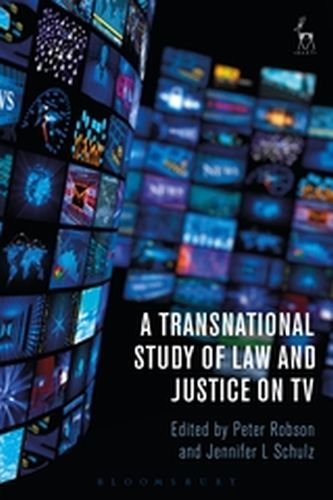 A TRANSNATIONAL STUDY OF LAW AND JUSTICE ON TV - Robson Peter