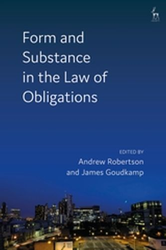 FORM AND SUBSTANCE IN THE LAW OF OBLIGATIONS - Robertson Andrew