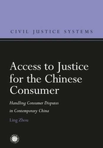 ACCESS TO JUSTICE FOR THE CHINESE CONSUMER - Hodges Christopher