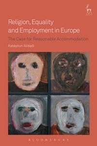 RELIGION, EQUALITY AND EMPLOYMENT IN EUROPE - Alidadi Katayoun