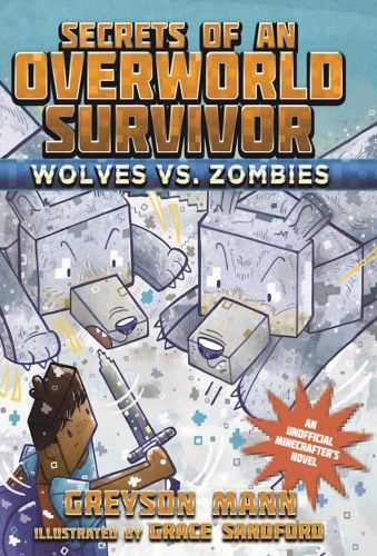 WOLVES VS. ZOMBIES - Mann Greyson