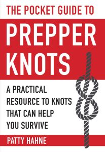 THE POCKET GUIDE TO PREPPER KNOTS - Hahne Patty