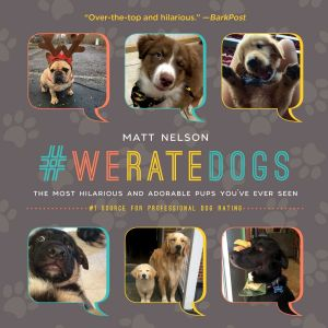 #WERATEDOGS - Nelson Matt