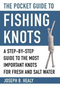 THE POCKET GUIDE TO FISHING KNOTS - B. Healy Joseph