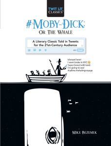 #MOBY-DICK: OR, THE WHALE - Bezemek Mike