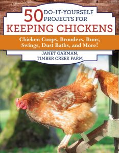50 DO-IT-YOURSELF PROJECTS FOR KEEPING CHICKENS - Garman Janet