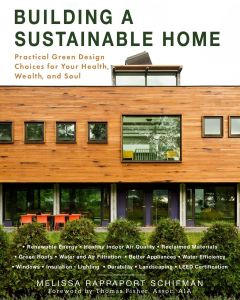 BUILDING A SUSTAINABLE HOME - Rappaport Schifman Melissa