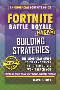 HACKS FOR FORTNITERS: BUILDING STRATEGIES - R. Rich Jason